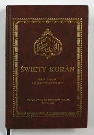 Swiety Koran. Tekst arabski i tlumaczenie Polskie.: Koran / Quran: