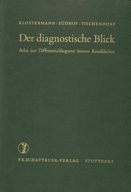 Der diagnostische Blick.: Klostermann, G. F.,