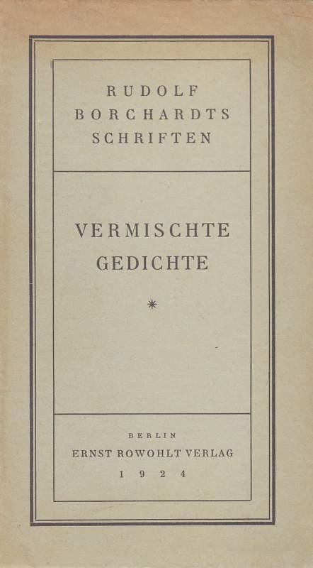 Vermischte Gedichte 1906-1916 - Borchardt, Rudolf