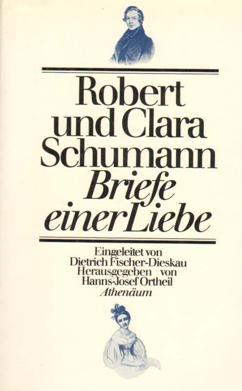 Briefe Von Clara Schumann : Clara und robert schumann zvab
