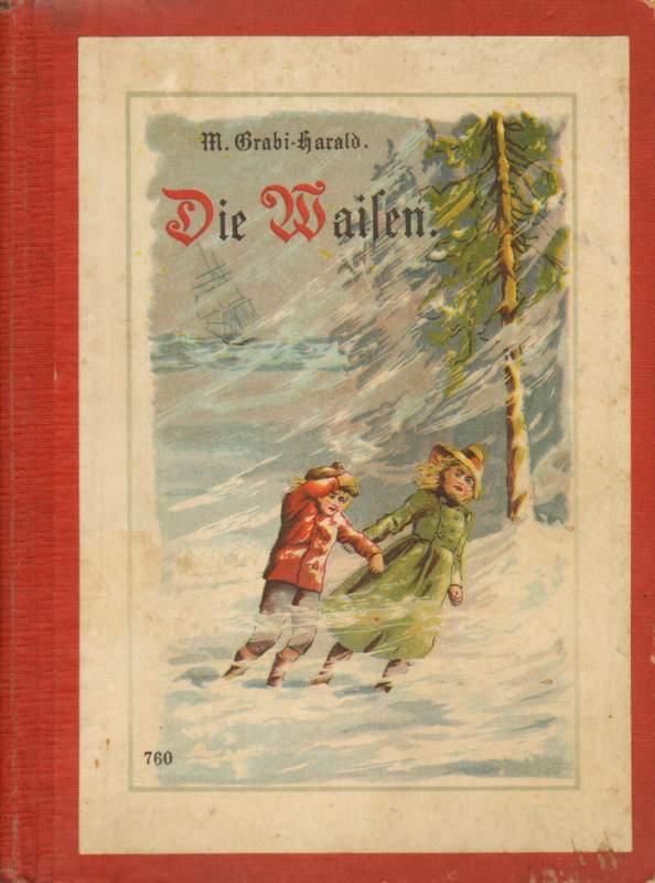 Die Waisen.: Grabi-Harald, M.: