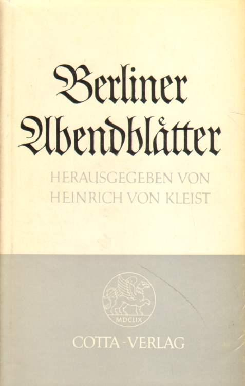 Berliner Abendblätter.: von Kleist (Hrsg.),