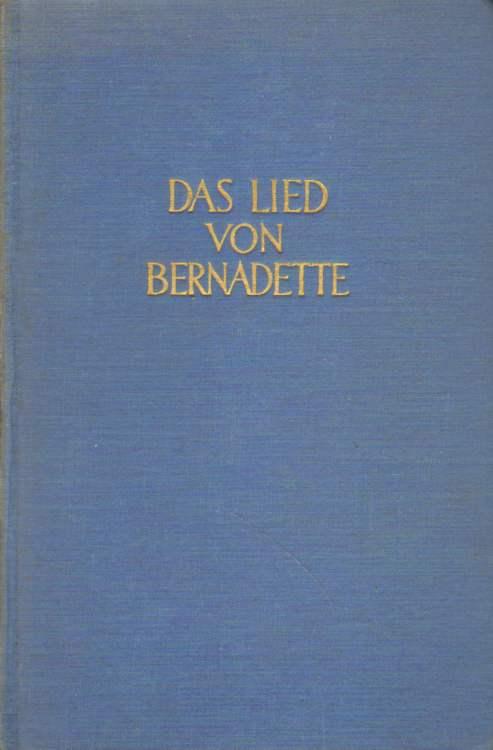 Das Lied von Bernadette.: Werfel, Franz: