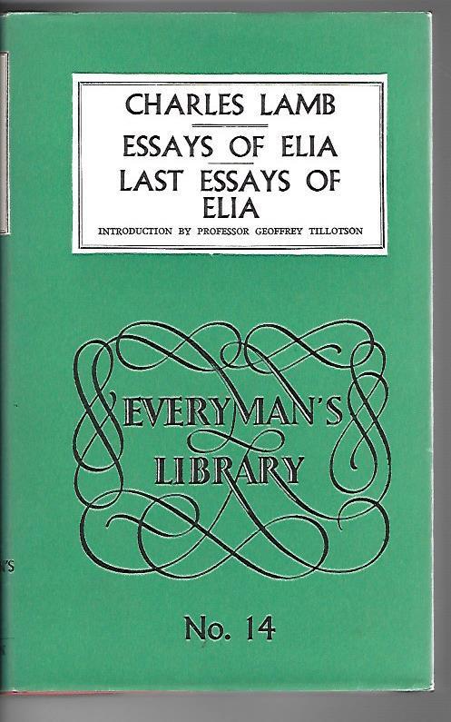 Essays of Elia / Last Essays of: Lamb, Charles: