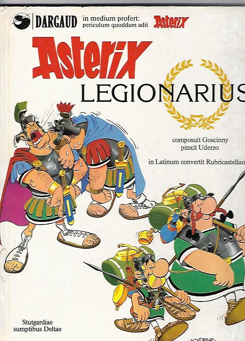 Asterix Legionarius. Noum perciulum Asterigis. Composuit Goscinny pinxit Uderzo. In Latinum convertit Rubricastellanus. Asterix latein 13 - mit Übersetzungsblatt. - Goscinny, Rene und A. Uderzo