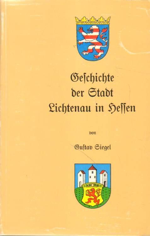 Geschichte der Stadt Lichtenau in Hessen und: Siegel, G.:
