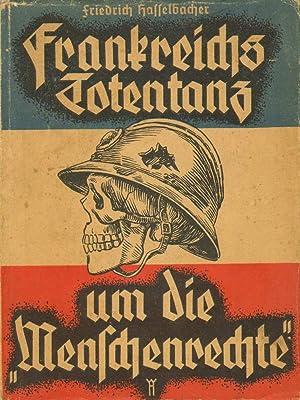 Frankreichs Totentanz um die Menschenrechte.: Hasselbacher, Friedrich: