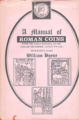A Manual of Roman Coins.