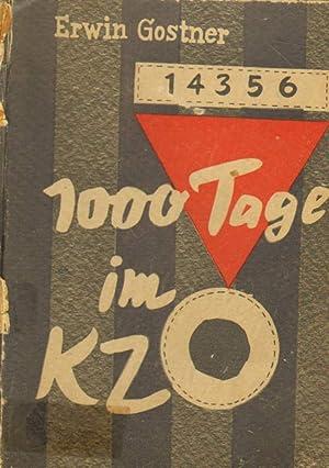 1000 Tage im KZ.: Gostner, Erwin: