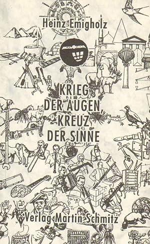 Krieg der Augen, Kreuz der Sinne: Emigholz, Heinz: