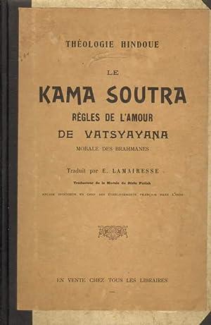 Le Kama Soutra. Regles de l'amour de