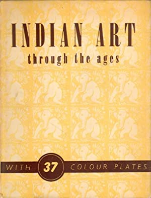 Indian art through the ages.