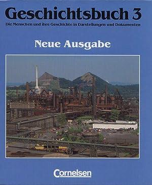 Geschichtsbuch 3 . Neue Ausgabe. Die Menschen: Günther-Arndt, Hilke (Hrsg.)