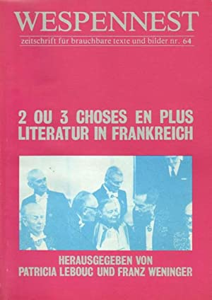 Wespennest. 2 ou 3 choses en plus. Literatur in Frankreich.