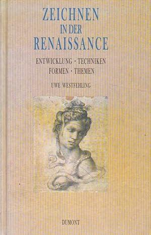 Zeichnen in der Renaissance.: Westfehling, Uwe: