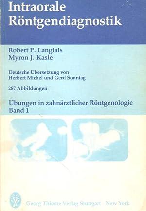 Intraorale Röntgendiagnostik.: Langlais, Robert P.