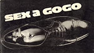 Sex a gogo.