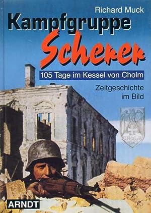 Kampfgruppe Scherer.: Muck, Richard: