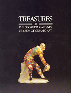 Treasures of the George R. Gardner Museum of Ceramic Art.