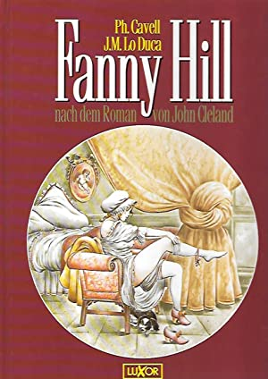 Fanny Hill nach dem Roman von John: Cavell, Ph. und