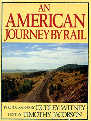 An American Journay by Rail.: Witney, Dudley and