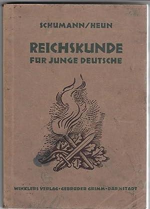 Reichskunde für junge Deutsche.: Schumann, Dr. Wilhelm,