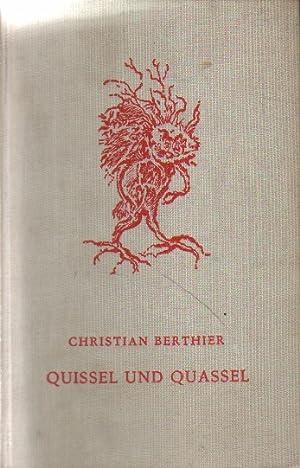 Quissel und Quassel in Zipfelmariston.: Berthier, Christian: