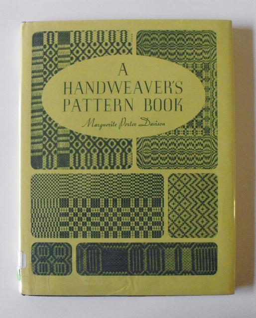 A Handweaver's Pattern Book: Davison, Marguerite Porter