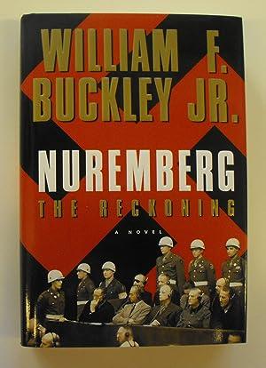 Nuremburg: The Reckoning: Buckley, William F.