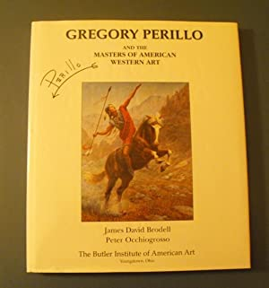 Gregory Perillo and the Mastersof American Western Art: Brodell, James David and Occhiogrosso
