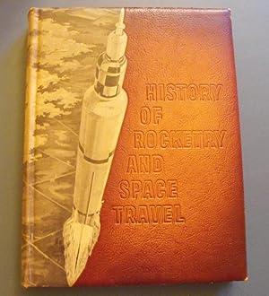 History of Rocketry & Space Travel: Von Braun, Wernher