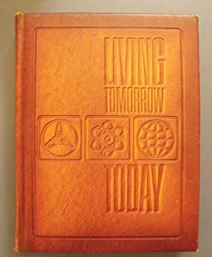 Living Tomorrow-Today!/The Magic of New Science and: Tangerman, Elmer J.;