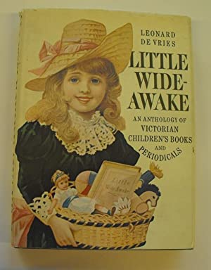 Little Wide-Awake: An Anthology of Victorian Children's Books and Periodicals: DeVries, Leonard