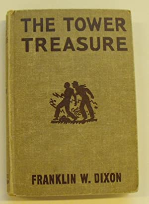 The Tower Treasure: The Hardy Boys: Dixon, Franklin W.