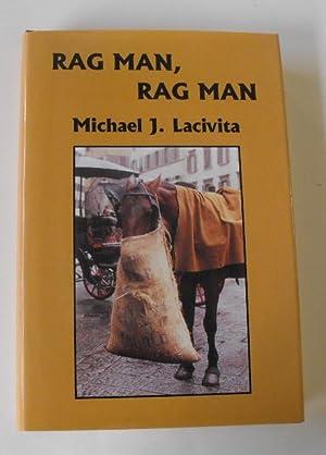 Rag Man, Rag Man: Lacivita, Michael J.