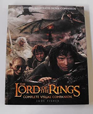 The Lord of the Rings Complete Visual Companion: Fisher, Jude