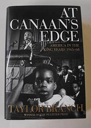 At Canaan's Edge: America in the King Years, 1965-68: Branch, Taylor
