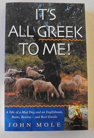 It's All Greek to Me: Mole, John