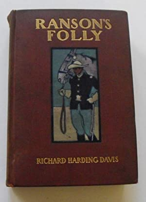 Ranson's Folly: Davis, Richard Harding
