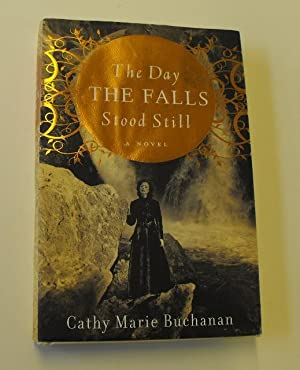 The Day the Falls Stood Still: Buchanan, Cathy Marie