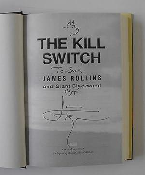 The Kill Switch: A Tucker Wayne Novel: Rollins, James; Blackwood, Grant
