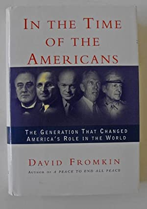 In the Time of the Americans: Fromkin, David