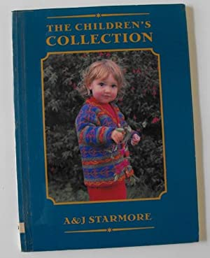 The Children's Collection: Knitting: Starmore, Alice; Starmore, Jade