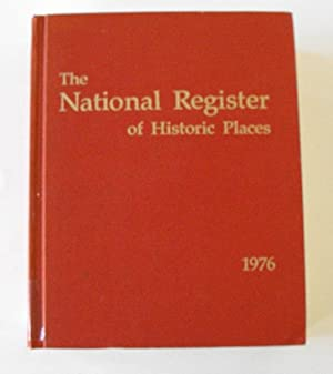 The National Register of Historic Places 1976