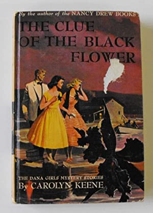 The Clue of the Black Flower: Keene, Carolyn