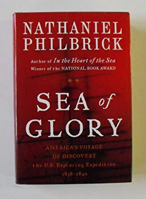 Sea of Glory: Philbrick, Nathaniel