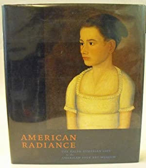 American Radiance: The Ralph Esmerian Gift to the American Folk Art Museum: Hollander, Stacy C.