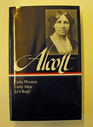 Louisa May Alcott: Little Women, Little Men,: Alcott, Louisa May