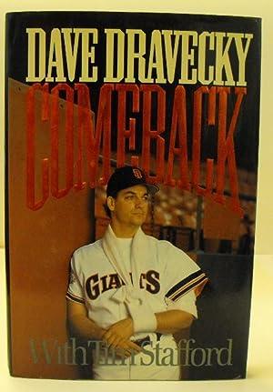 Comeback: Dravecky, Dave; Stafford, Tim