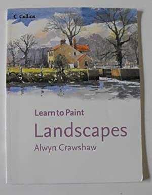 Landscapes (Collins Learn to Paint): Crawshaw, Alwyn